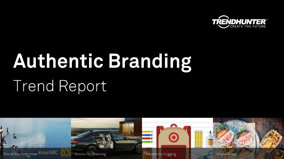 Authentic Branding Trend Report Research