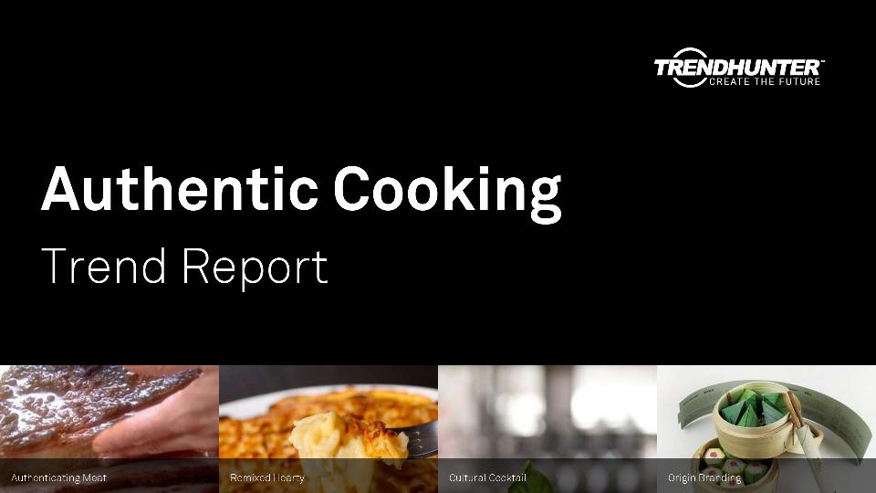 Authentic Cooking Trend Report Research