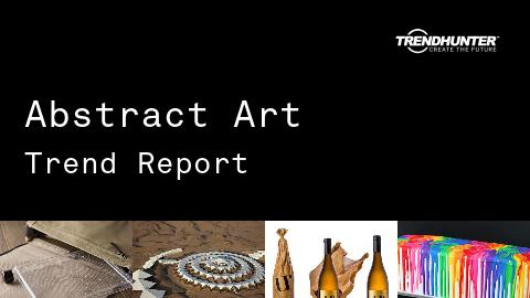 Abstract Art Trend Report and Abstract Art Market Research