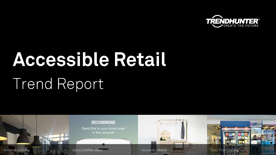 Accessible Retail Trend Report Research