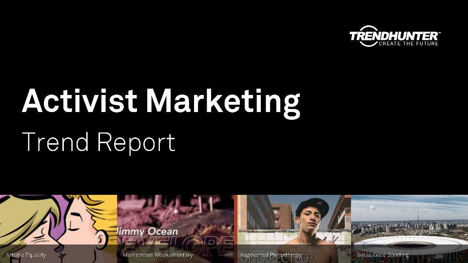Activist Marketing Trend Report Research