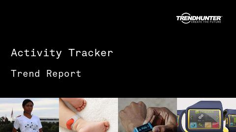 Activity Tracker Trend Report and Activity Tracker Market Research