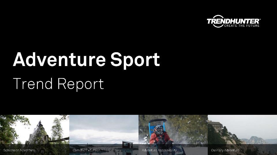 Adventure Sport Trend Report Research