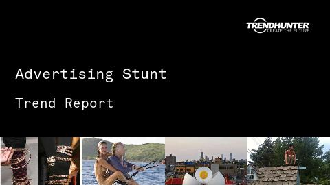 Advertising Stunt Trend Report and Advertising Stunt Market Research