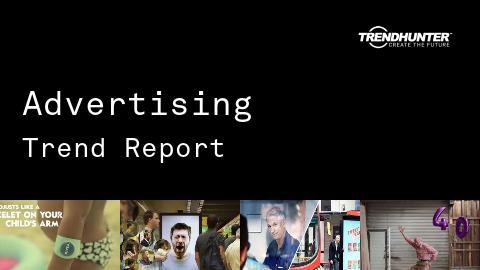 Advertising Trend Report and Advertising Market Research