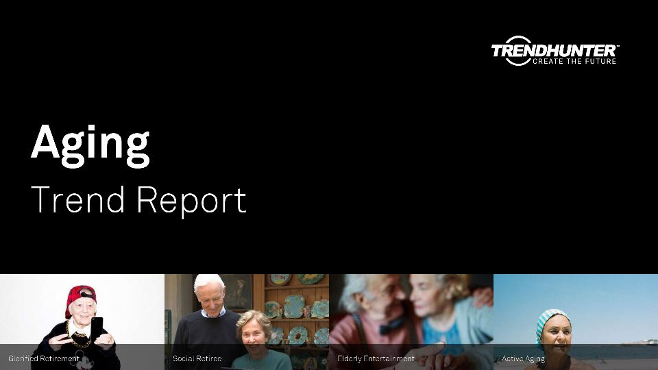 Aging Trend Report Research