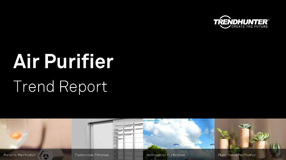 Air Purifier Trend Report Research