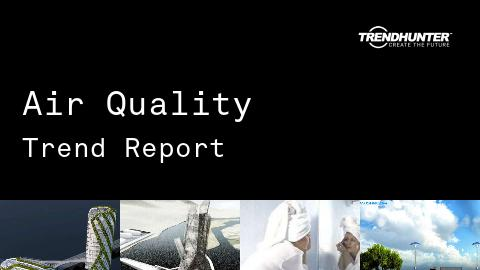 Air Quality Trend Report and Air Quality Market Research