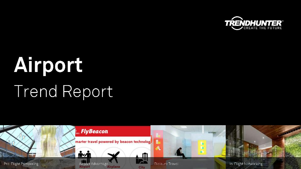 Airport Trend Report Research