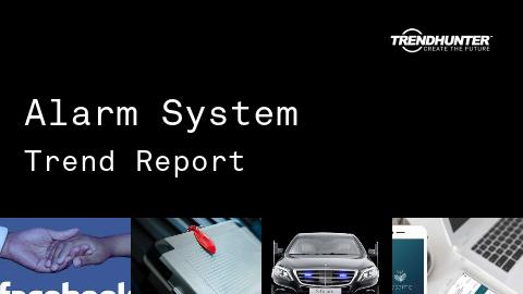 Alarm System Trend Report and Alarm System Market Research