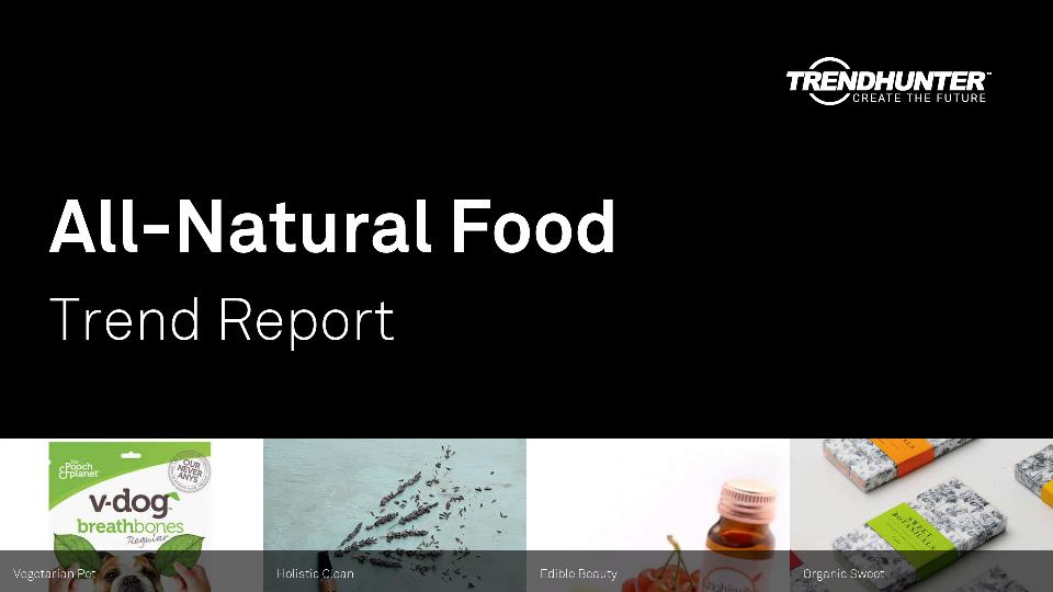 All-Natural Food Trend Report Research