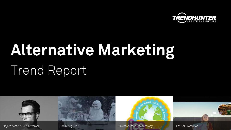 Alternative Marketing Trend Report Research