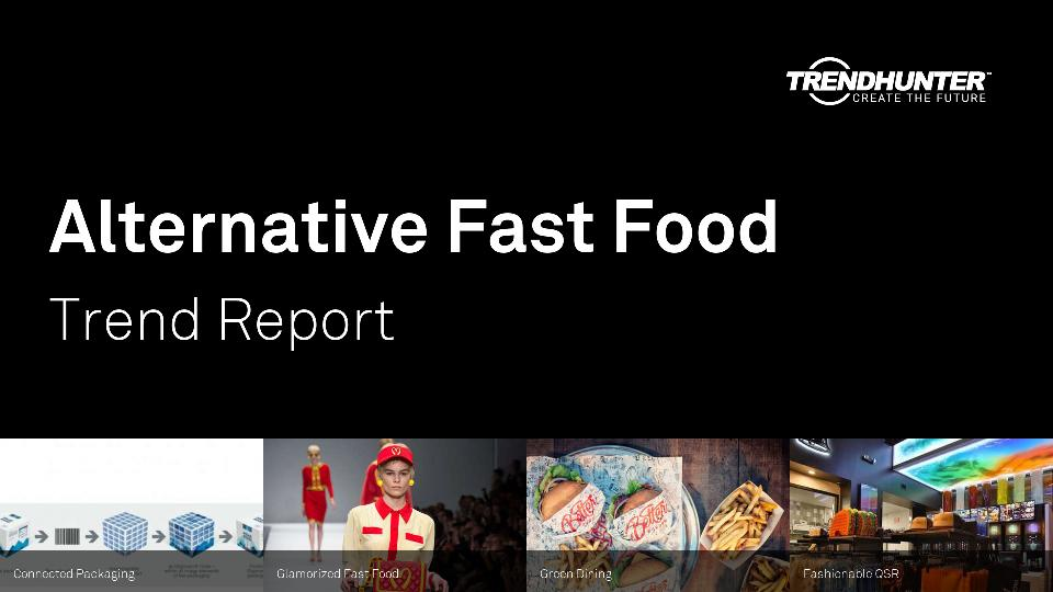 Alternative Fast Food Trend Report Research