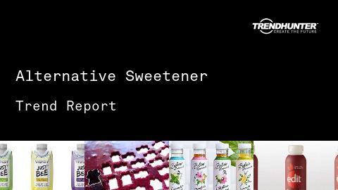 Alternative Sweetener Trend Report and Alternative Sweetener Market Research