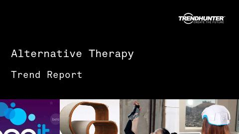 Alternative Therapy Trend Report and Alternative Therapy Market Research