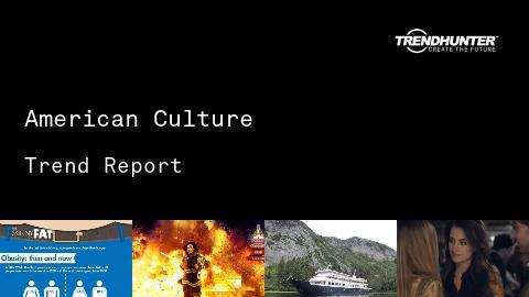 American Culture Trend Report and American Culture Market Research