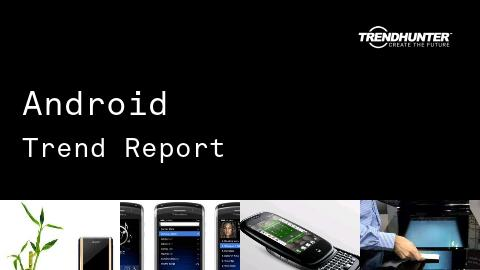 Android Trend Report and Android Market Research