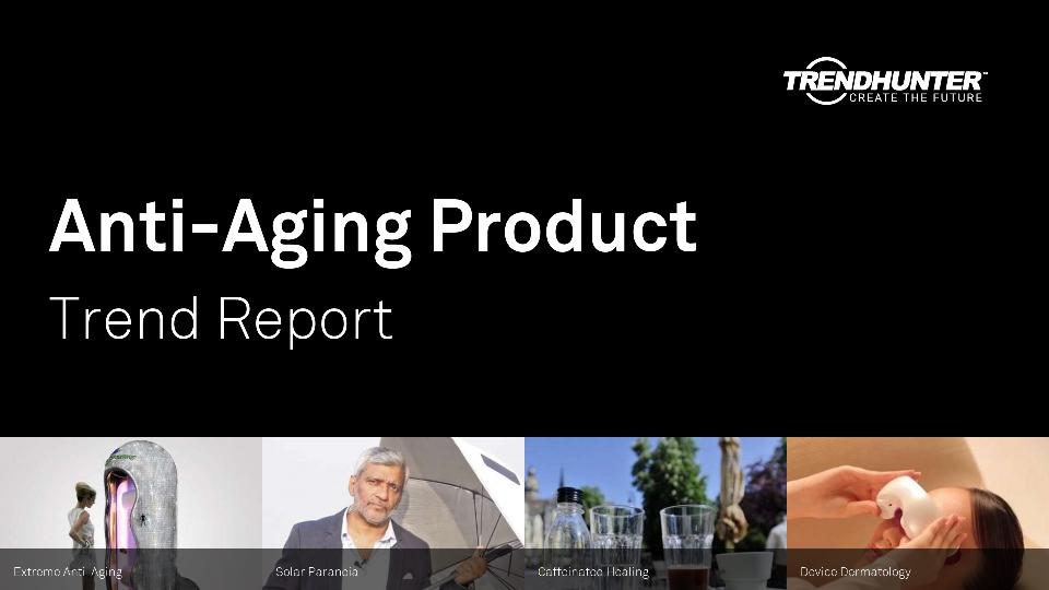 Anti-Aging Product Trend Report Research