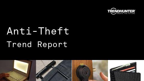 Anti-Theft Trend Report and Anti-Theft Market Research