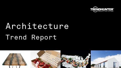 Architecture Trend Report and Architecture Market Research