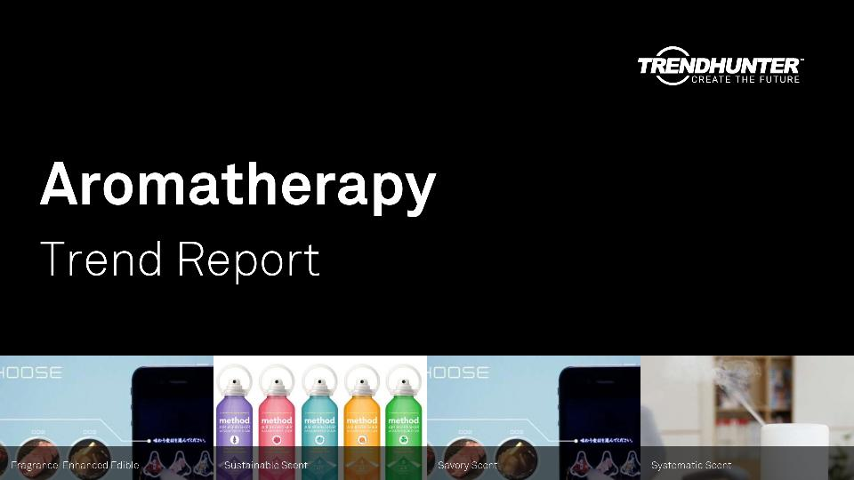 Aromatherapy Trend Report Research