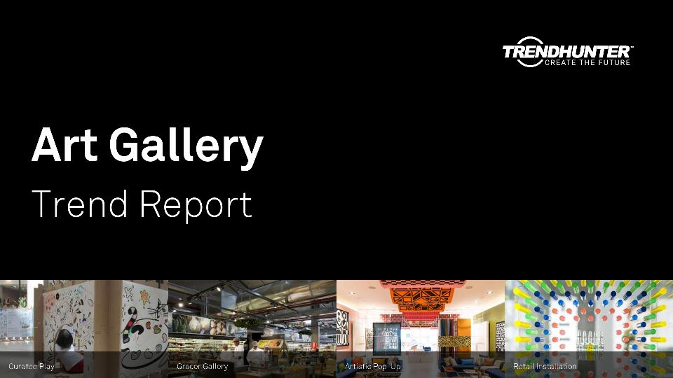 Art Gallery Trend Report Research