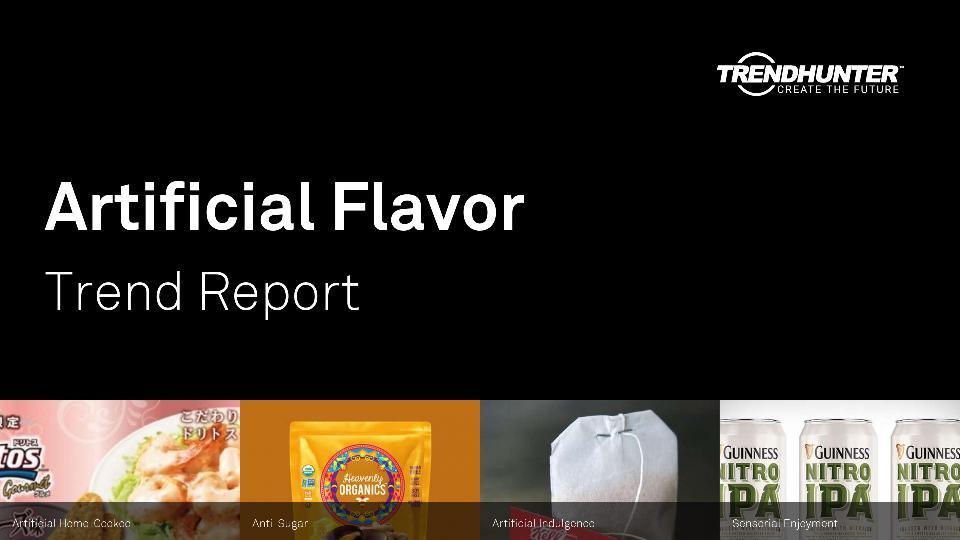 Artificial Flavor Trend Report Research