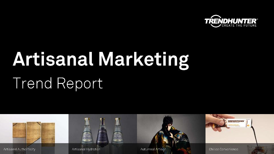 Artisanal Marketing Trend Report Research