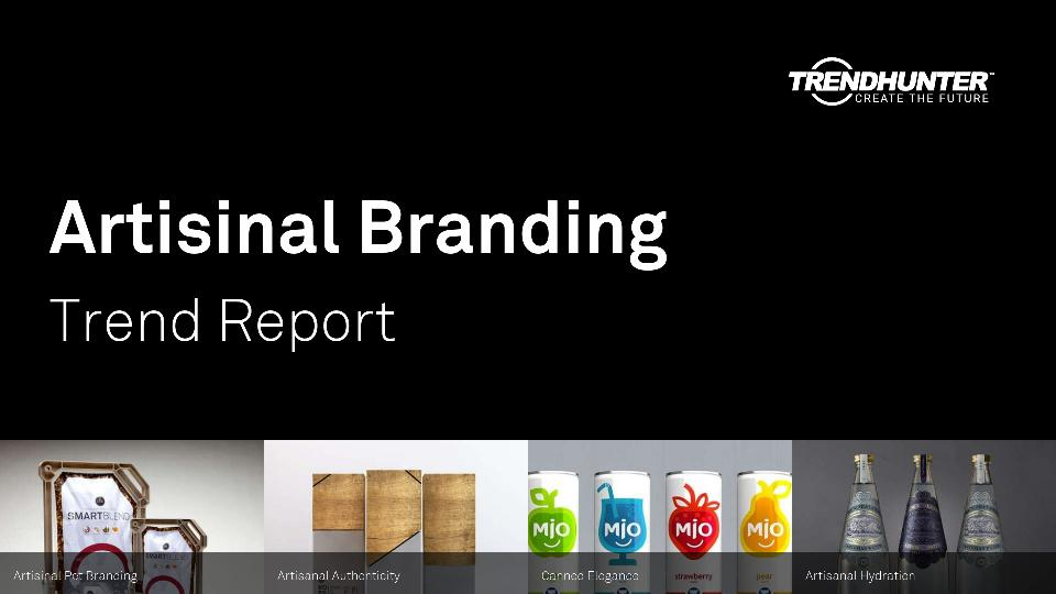 Artisinal Branding Trend Report Research