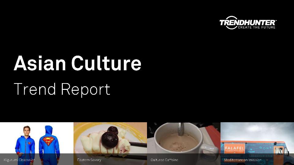 Asian Culture Trend Report Research