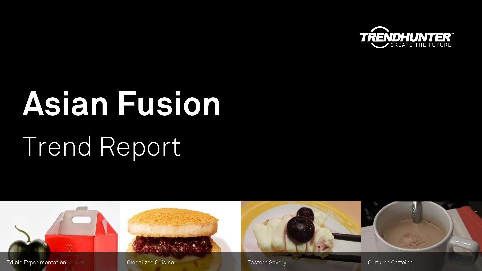 Asian Fusion Trend Report Research