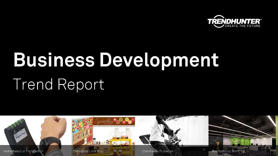 Business Development Trend Report Research