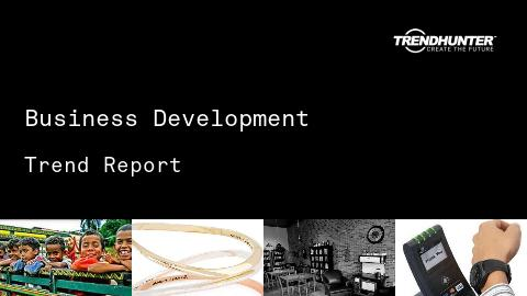 Business Development Trend Report and Business Development Market Research