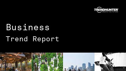 Business Trend Report and Business Market Research