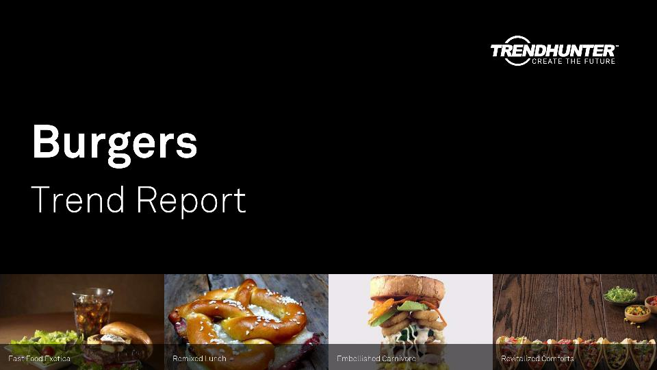 Burgers Trend Report Research
