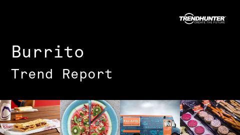 Burrito Trend Report and Burrito Market Research