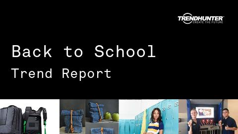 Back to School Trend Report and Back to School Market Research