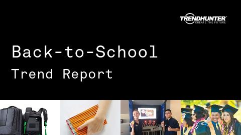 Back-to-School Trend Report and Back-to-School Market Research