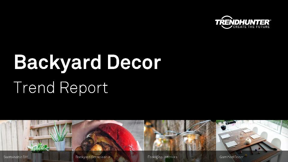 Backyard Decor Trend Report Research