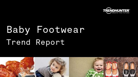 Baby Footwear Trend Report and Baby Footwear Market Research