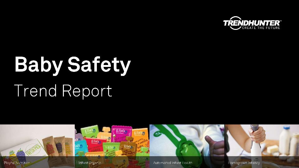 Baby Safety Trend Report Research