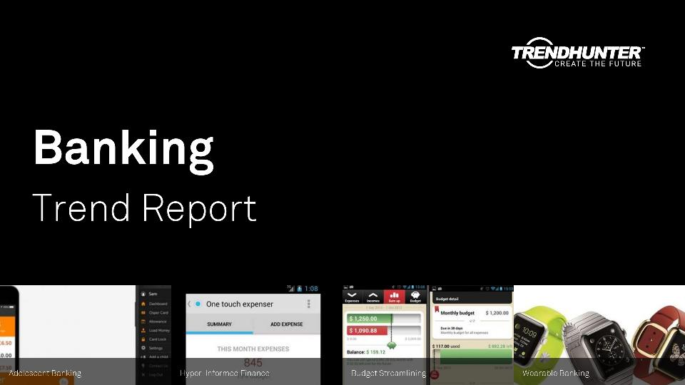 Banking Trend Report Research