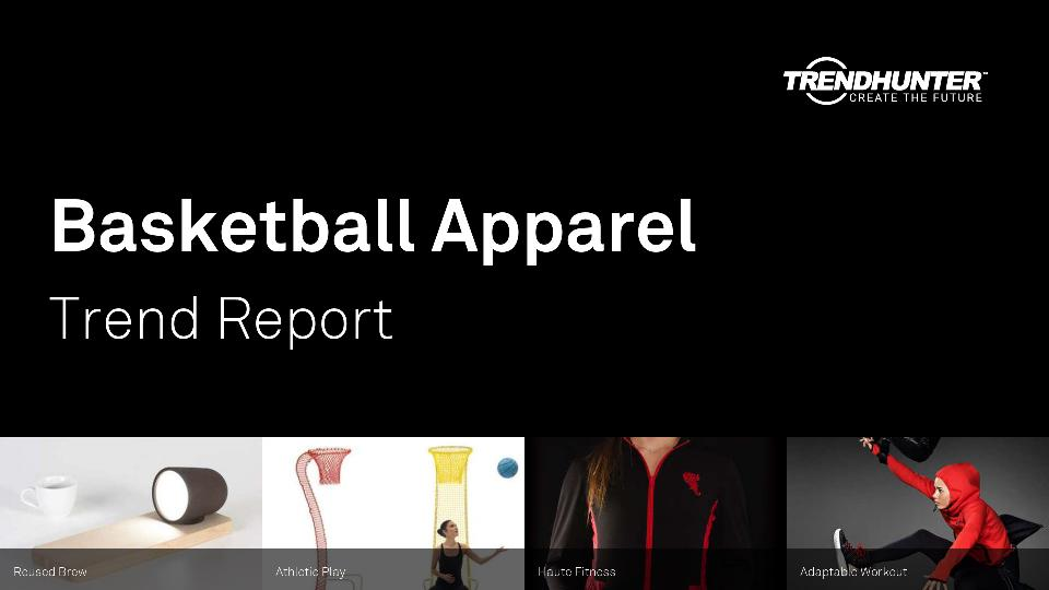 Basketball Apparel Trend Report Research
