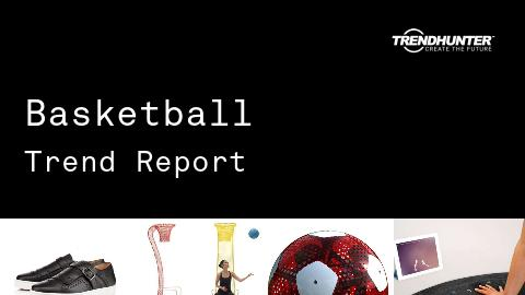 Basketball Trend Report and Basketball Market Research