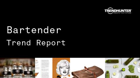 Bartender Trend Report and Bartender Market Research