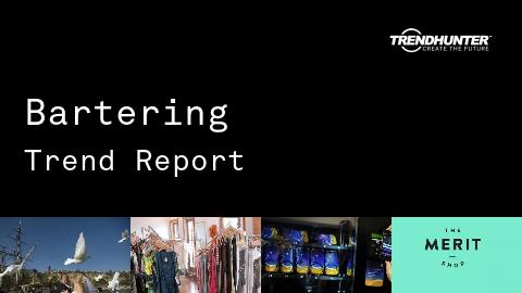 Bartering Trend Report and Bartering Market Research