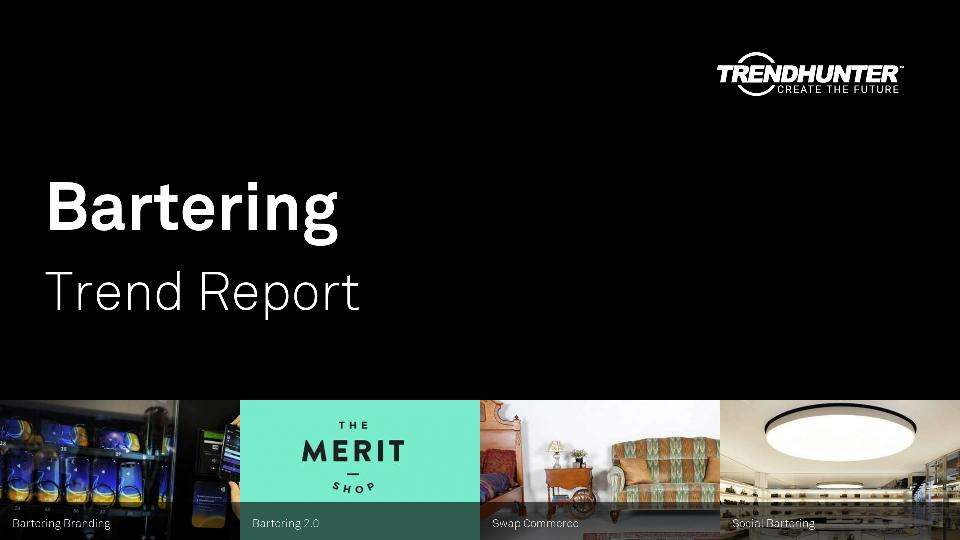 Bartering Trend Report Research