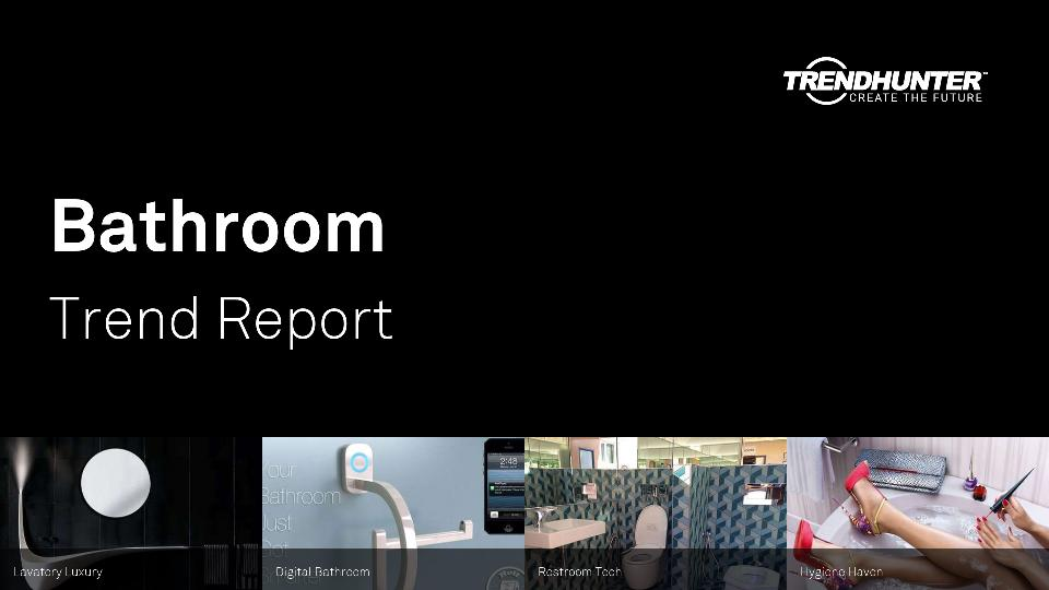 Bathroom Trend Report Research