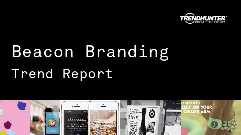 Beacon Branding Trend Report and Beacon Branding Market Research