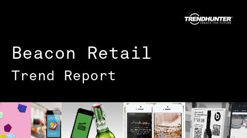 Beacon Retail Trend Report and Beacon Retail Market Research